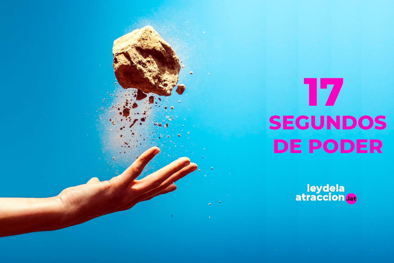 imagen blog Ley de la Atracción | 17 Segundos de Poder